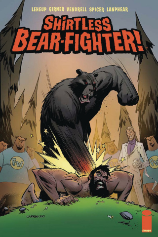 Shirtless Bear-Fighter! #3 (Robinson Cover)