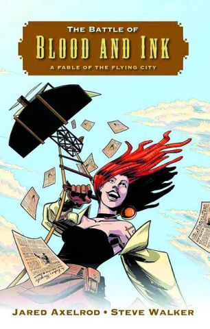The Battle of Blood & Ink: A Fable of the Flying City Vol. 1