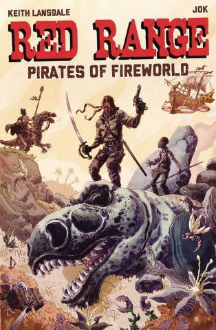 Red Range: Pirates of Fireworld #1 (Jok Cover)