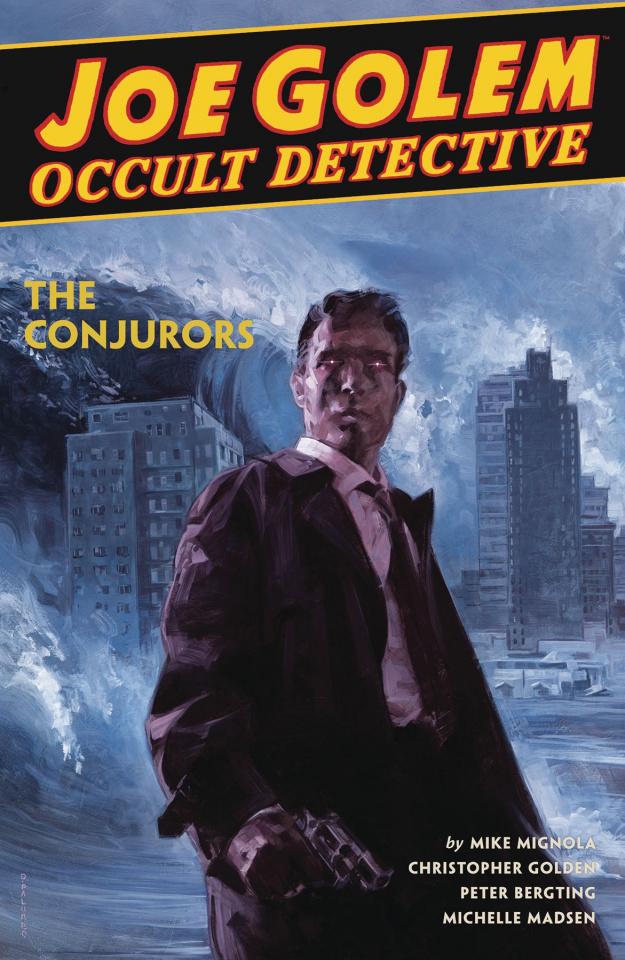 Joe Golem, Occult Detective Vol. 4