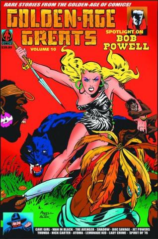 Golden Age Greats Vol. 10: Spotlight on Bob Powell