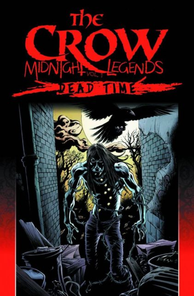 The Crow: Midnight Legends Vol. 1: Dead Time