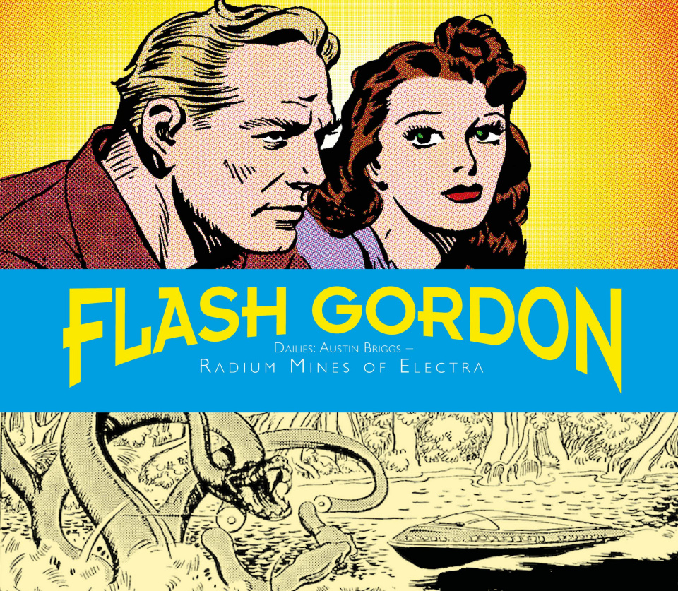 Flash Gordon Dailies Vol. 8: Radium Mines of Electra
