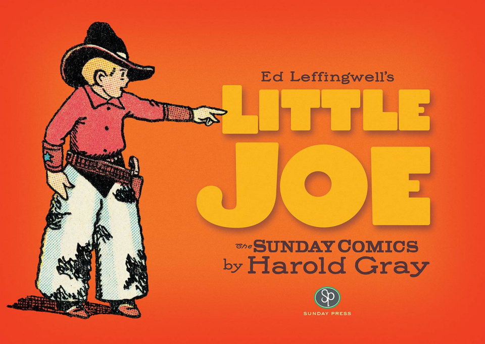 Little Joe: The Sunday Comics by Harold Gray