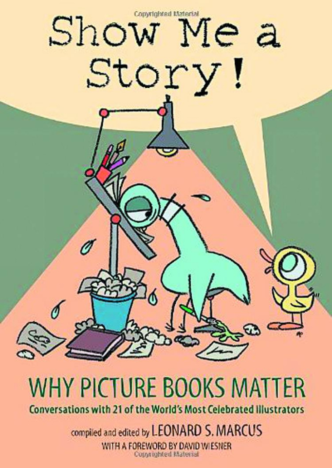 Show Me A Story: Why Picture Books Matter