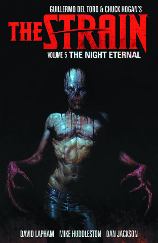 The Strain Vol. 5: The Night Eternal