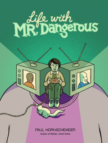 Life With Mister Dangerous