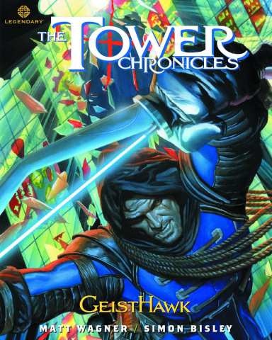 The Tower Chronicles Vol. 2: GeistHawk