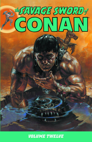 The Savage Sword of Conan Vol. 12