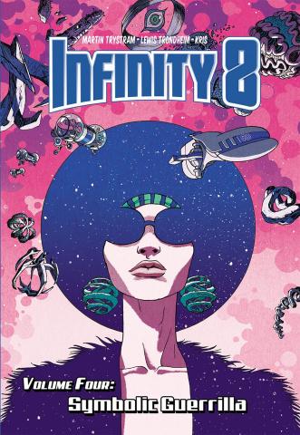 Infinity 8 Vol. 4: Symbolic Guerrilla