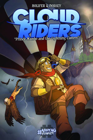 Cloud Riders: Prince Mambo and The Lightning Casters
