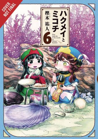 Hakumei & Mikochi Vol. 6