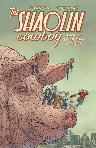 The Shaolin Cowboy: Who'll Stop the Reign?
