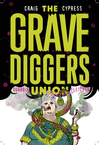 The Gravediggers Union #2