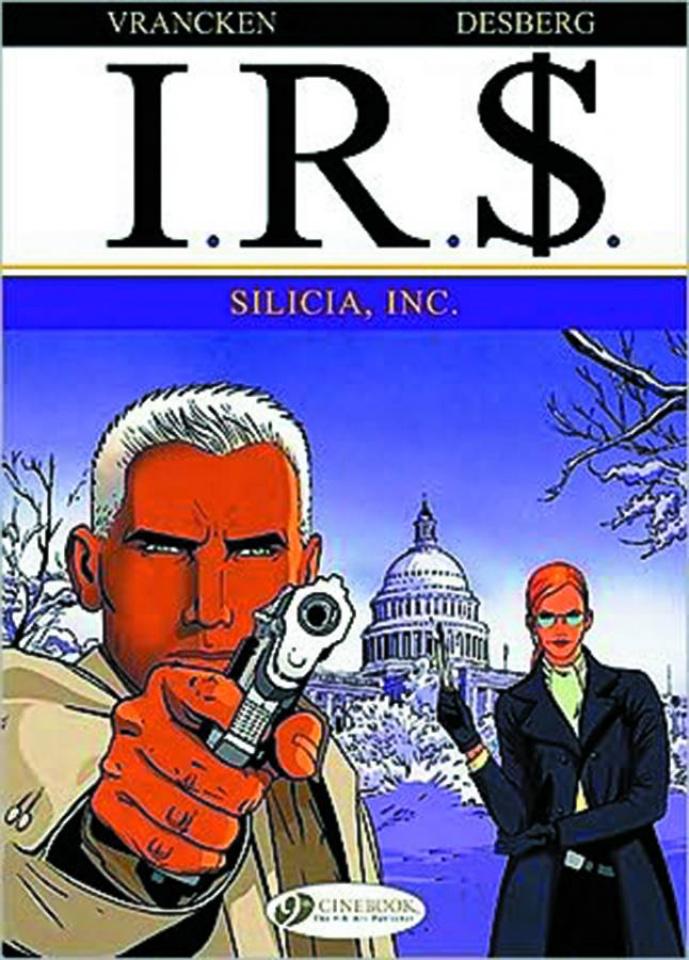I.R.$. Vol. 3: Silicia, Inc.