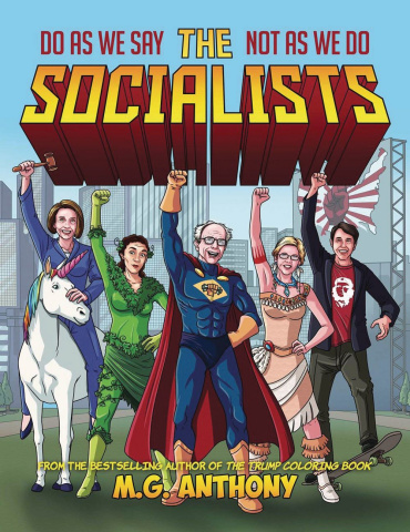 Socialists: Do As We Say, Not As We Do Coloring Book