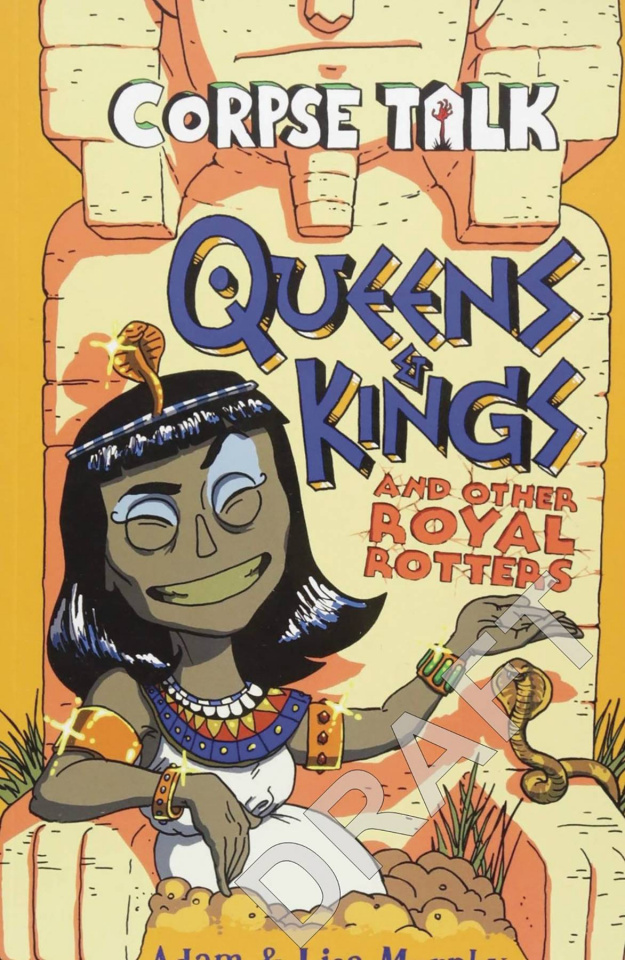 Corpse Talk: Queens & Kings