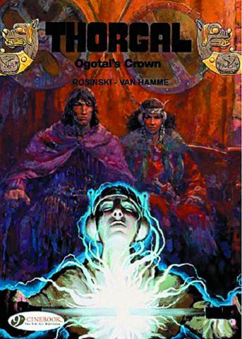 Thorgal Vol. 13: Ogotal's Crown