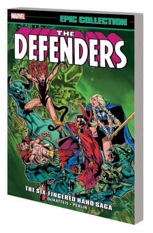 The Defenders: The Six-Fingered Hand Saga