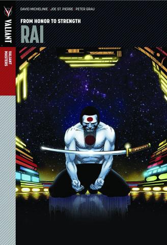 Valiant Masters: Rai Vol. 1: From Honor to Strength