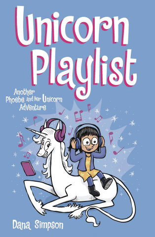Phoebe and Her Unicorn Vol. 14: Unicorn Playlist