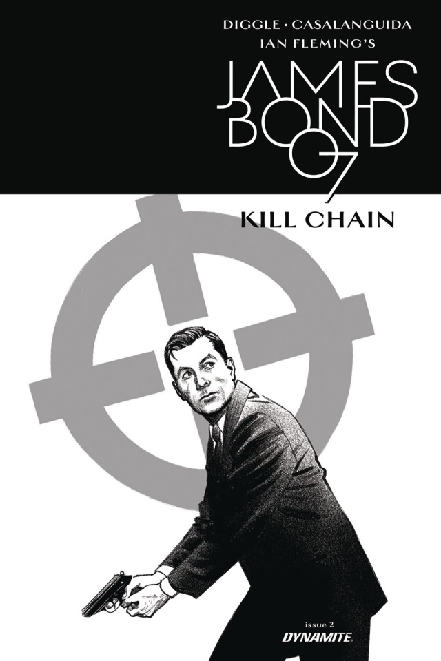 James Bond: Kill Chain #2 (10 Copy B&W Cover)