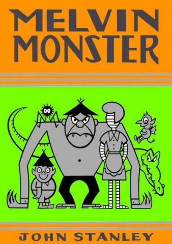 """John Stanley"""" Melvin Monster Vol. 3"""