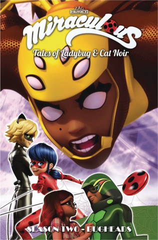 Miraculous: Tales of Ladybug and Cat Noir Vol. 10: Bugheads