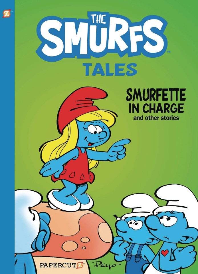 The Smurfs: Tales Vol. 2: Smurfette in Charge and Other Stories
