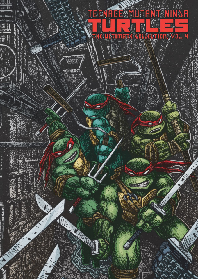 Teenage Mutant Ninja Turtles Vol. 4 (The Ultimate Collection)