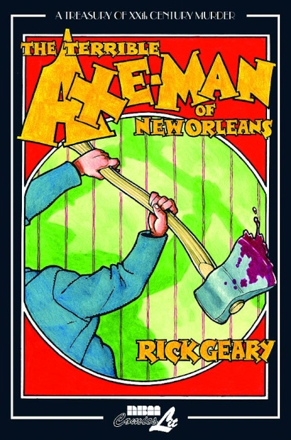 A Treasury of 20th Century Murder Vol. 3: The Terrible Axe Man