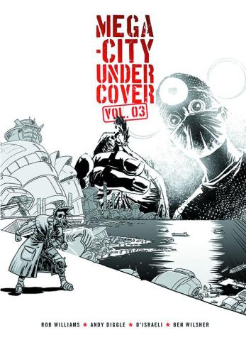 Mega-City Undercover Vol. 3