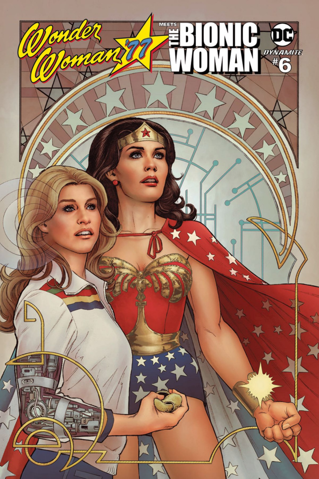 Wonder Woman '77 Meets The Bionic Woman #6 (Scott Cover)