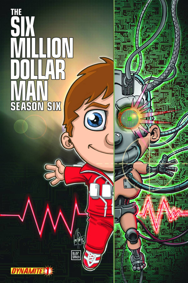 The Six Million Dollar Man, Season 6 #1 (Haeser Cover)