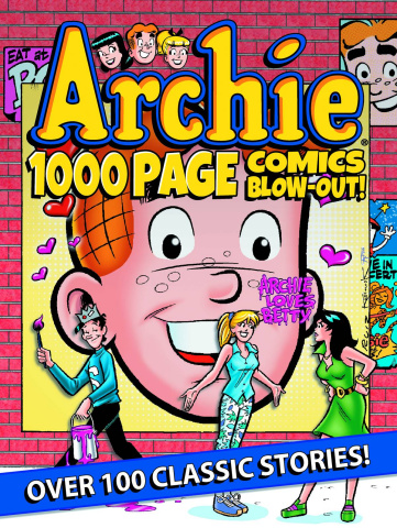 Archie: 1000 Page Comics Blow Out