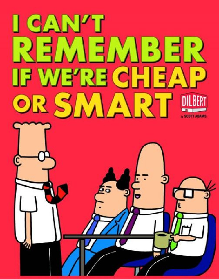 Dilbert: I Can't Remember If We're Cheap or Smart