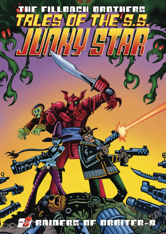 Tales of the S.S. Junky Star Vol. 2: Raiders of Orbiter-8