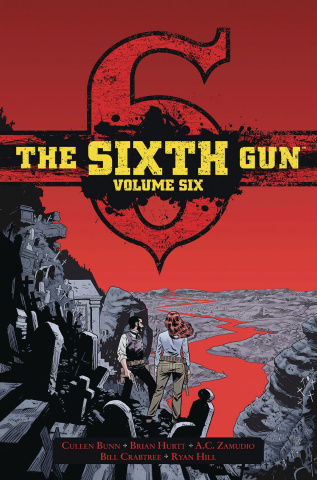 The Sixth Gun Vol. 6 (Gunslinger Edition)