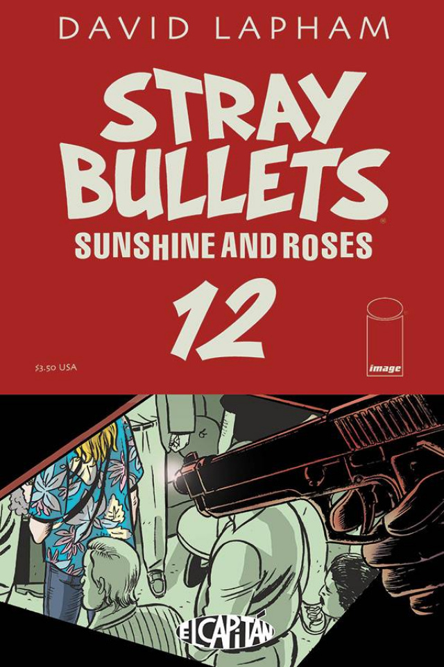 Stray Bullets: Sunshine and Roses #12
