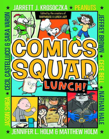 Comics Squad: Recess! Vol. 2: Lunch