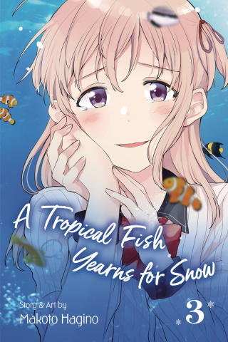 A Tropical Fish Yearns for Snow Vol. 3