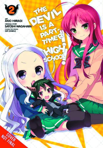 The Devil is a Part-Timer! High School! Vol. 2