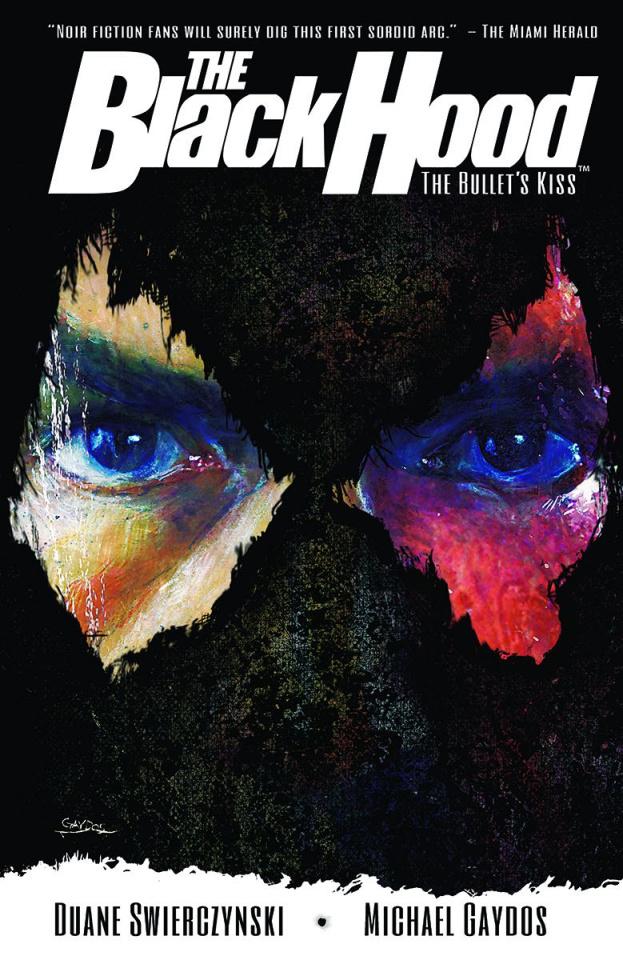 The Black Hood Vol. 1: The Bullets Kiss