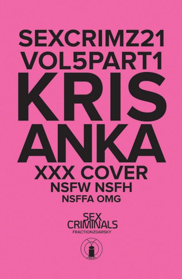 Sex Criminals #21 (XXX Kris Anka Cover)