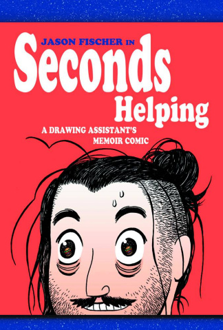 Seconds Helping: A Drawing Assistant's Memoir Comic