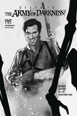 Death to the Army of Darkness #5 (30 Copy Oliver B&W Cover)
