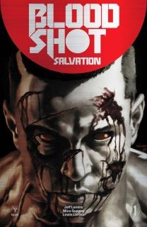 Bloodshot: Salvation #1 (250 Copy Brushed Metal Cover)