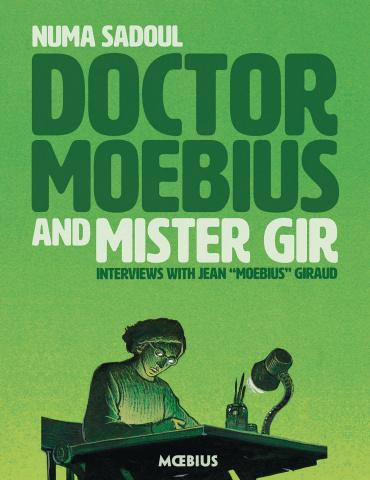 Doctor Moebius and Mister Gir (Moebius Library)