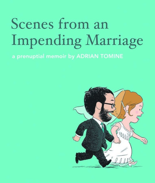 Scenes From An Impending Marriage
