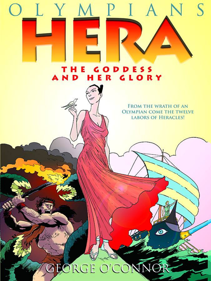 Olympians Vol. 3: Hera - The Goddess and Her Glory